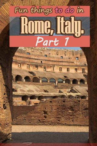 https://misstourist.com/wp-content/uploads/2012/09/Fun-things-to-do-in-Rome-Italy.-Part1.jpg