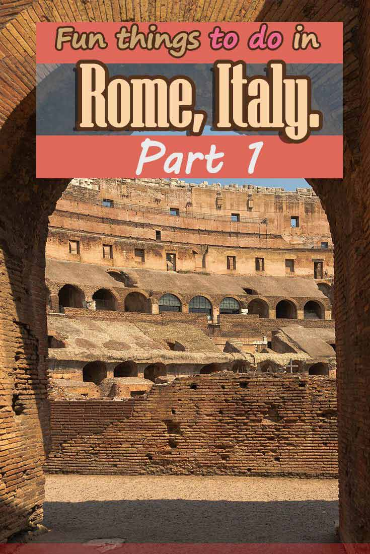 Fun things to do in Rome, Italy. Part1 misstouristcom