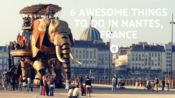 6 awesome things to do in nantes france. Black Bedroom Furniture Sets. Home Design Ideas