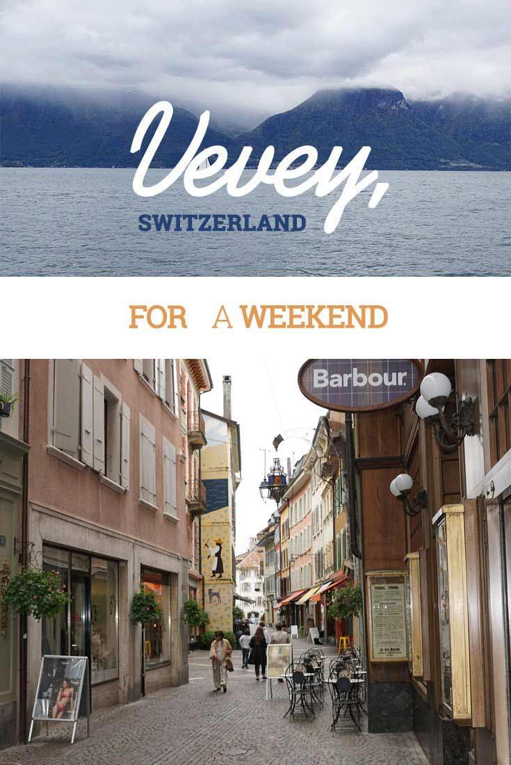 Vevey, Switzerland for a weekend misttouristcom