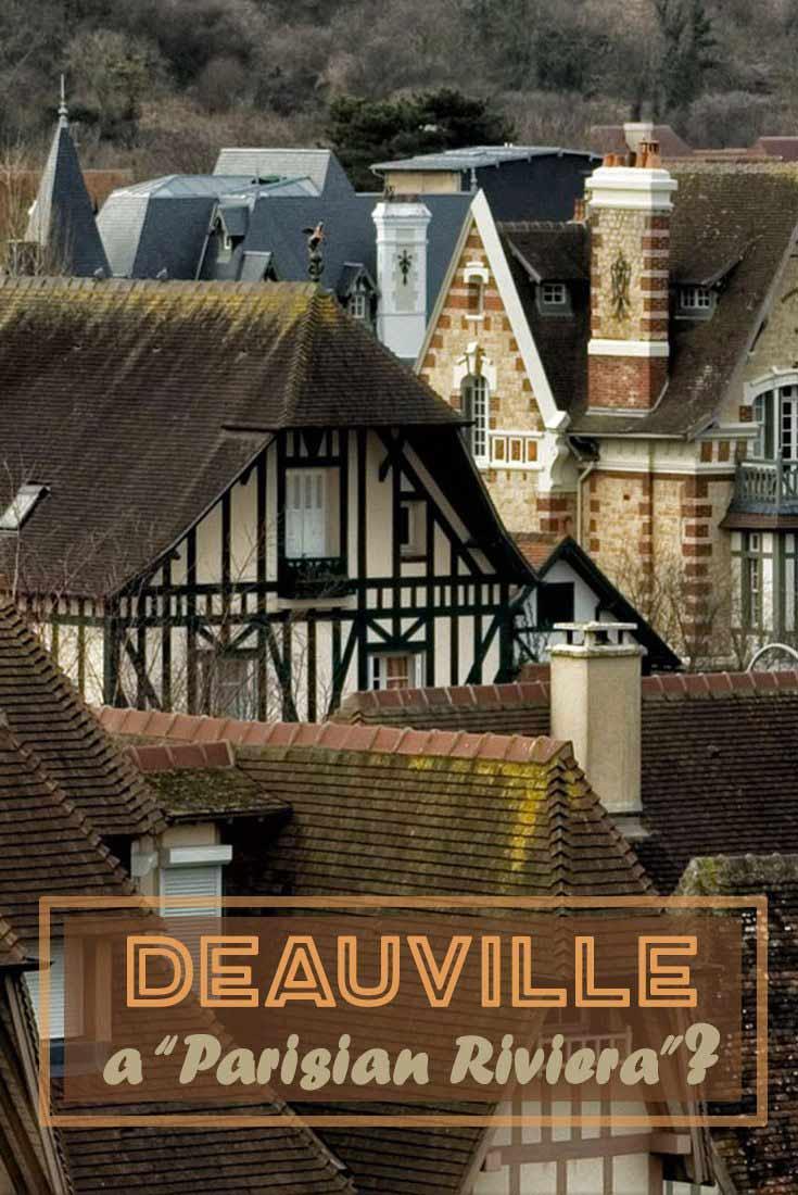 "DEAUVILLE – A ""PARISIAN RIVIERA"" France Misstourist"