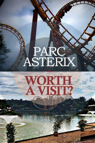 PARC ASTERIX WORTH A VISIT Paris France