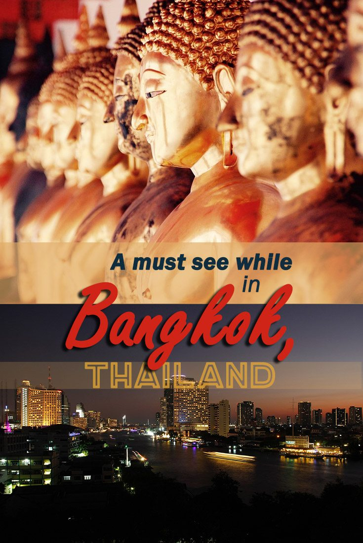 A must see while in Bangkok, Thailand misstouristcom