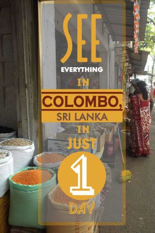 See everything in Colombo, Sri Lanka in just 1 day