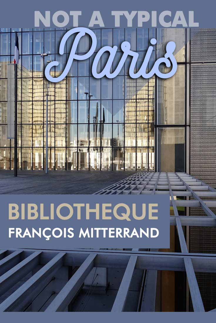 Not typical Paris Bibliotheque Francois Mitterrand France Misstouristcom