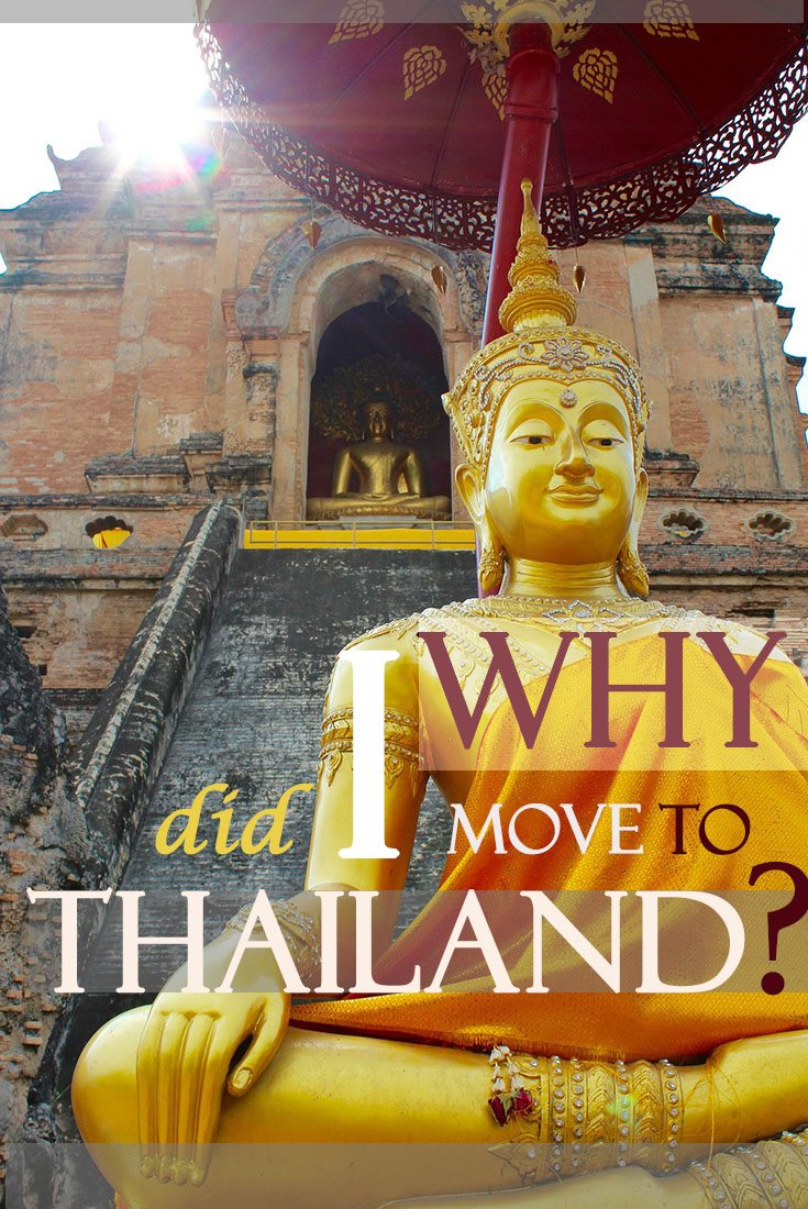 Why did I move to Thailand Misstouristcom