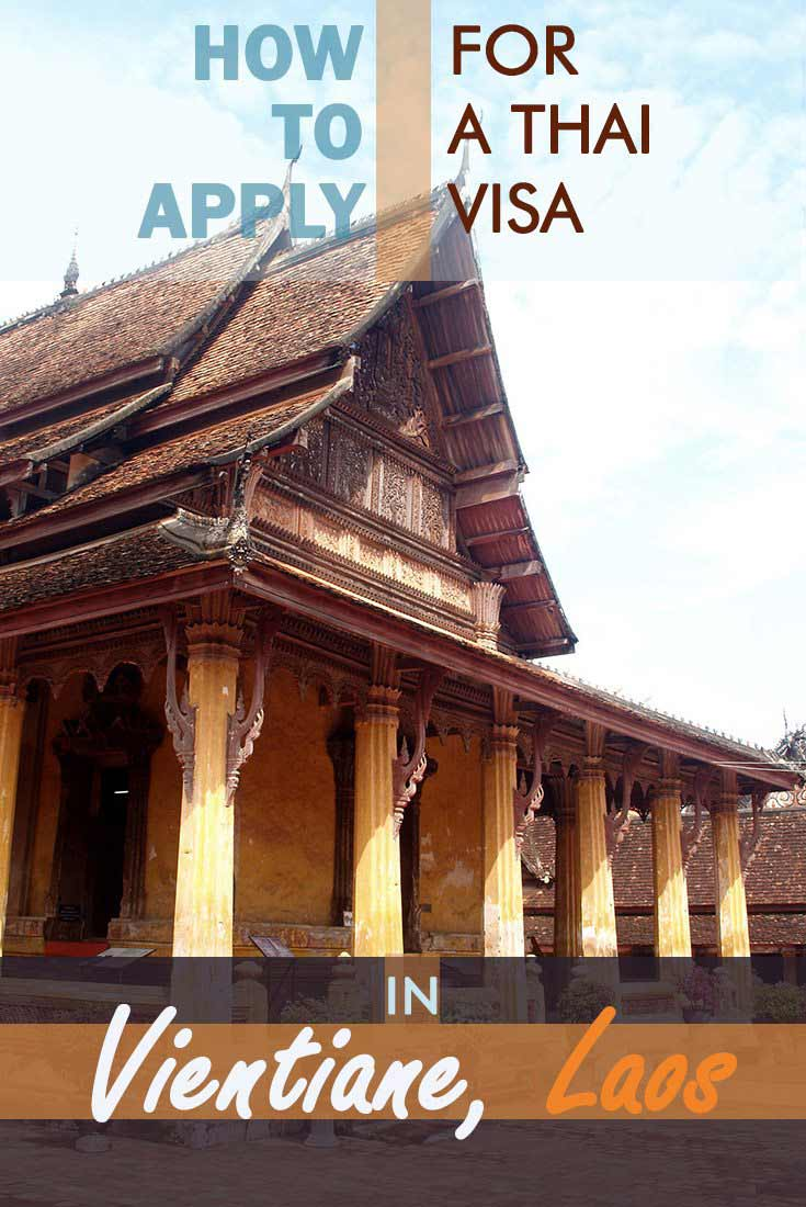 How to apply for a Thai visa in Vientiane, Laos misstouristcom