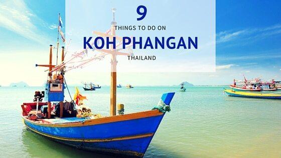 9 things to do on Koh Phangan Thailand