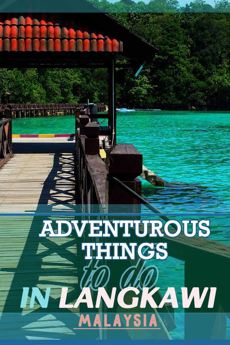 Adventurous things to do in Langkawi, Malaysia Misstouristcom