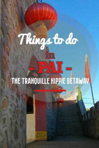 Things to do in Pai - the tranquille hippie getaway Thailand Misstouristcom