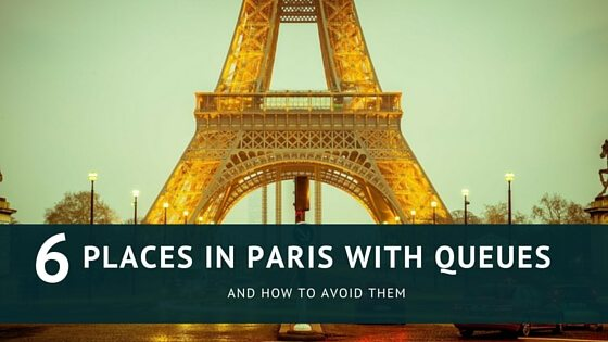6 Places in Paris With The Longest Queues, And How To Avoid Them