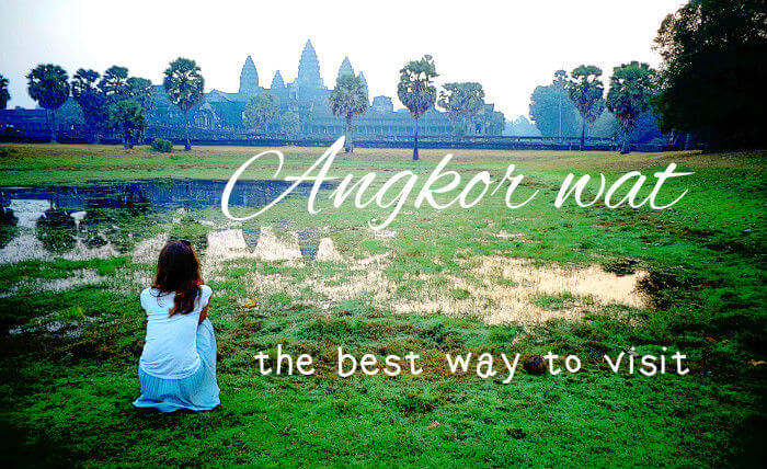 Angkor Wat, the Lotus Blossom of Cambodia - the best way to visit4