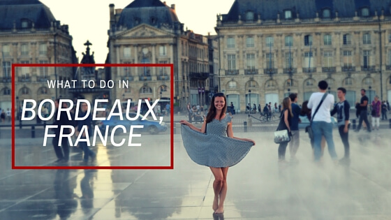 What to do in Bordeaux France 1
