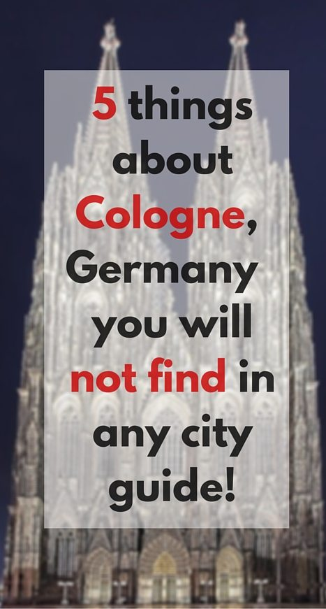 5 things about Cologne you will not find in any city guide
