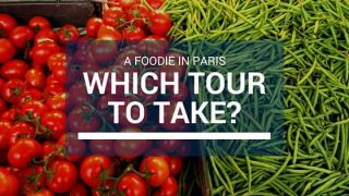 foodie in paris which tour to take