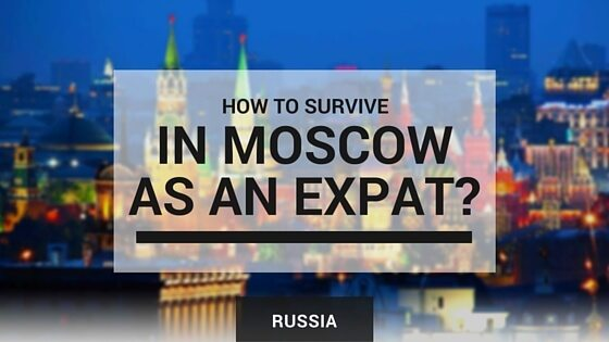 How to survive in Moscow as an expat