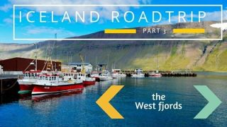ROADTRIP Iceland The West Fjords