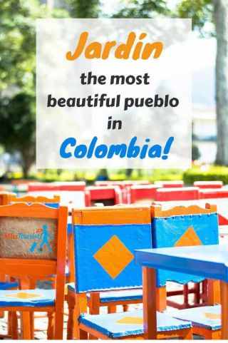 Jardin the most beautiful pueblo in Colombia pin
