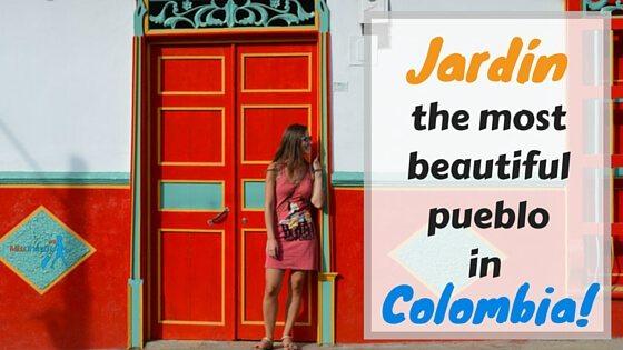 Jardin - the most beautiful pueblo in Colombia2