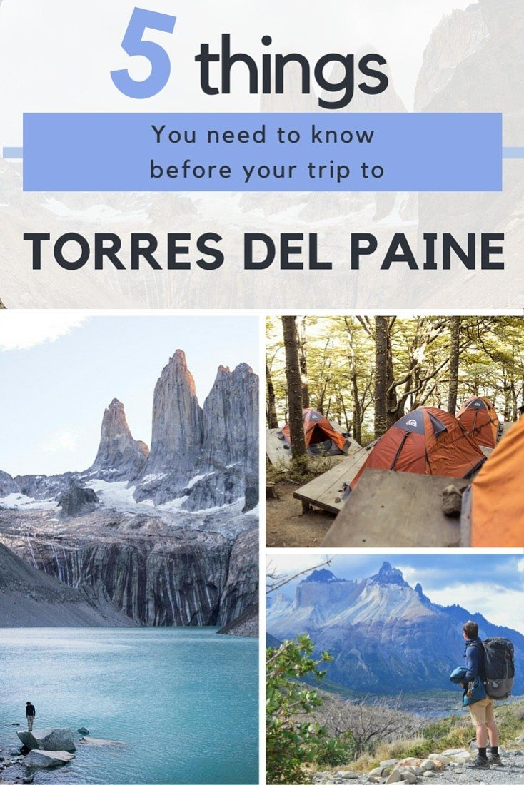 5 things you need to know before your torres del paine trek Misstourist.com