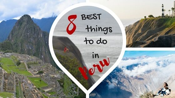 8 best things to do in Peru2