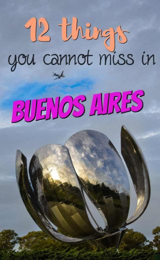 12 things you cannot miss in Buenos Aires