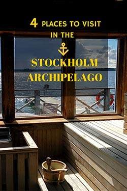 4 places to visit in the stockholm archipelago misstouristcom