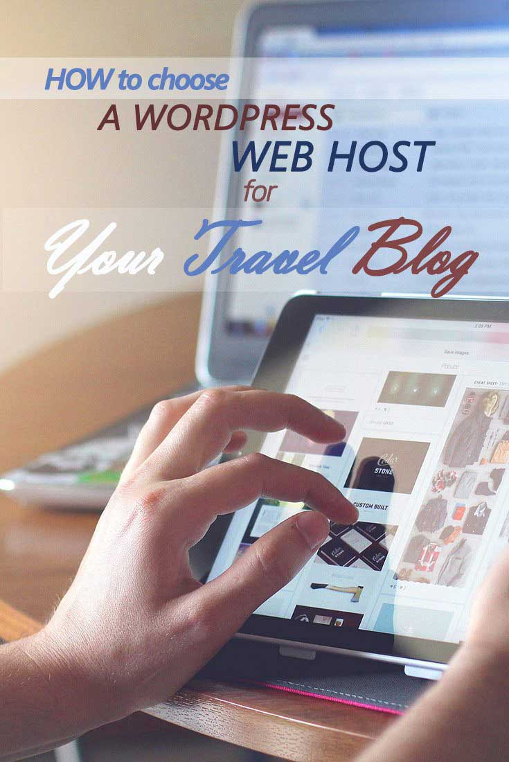 How to Choose a WordPress Web Host for Your Travel Blog