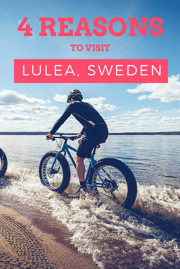 Lulea is a city located very close to the Arctic Circle. Although far, it is a destination worth visiting. Here are 4 reasons to visit Lulea
