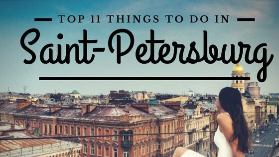 top 11 things to do in Saint Petersburg Russia