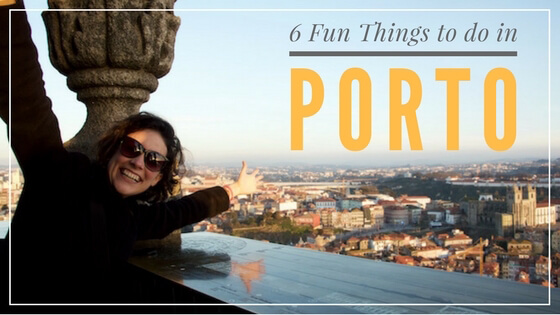 7 fun things to do in Porto, Portugal
