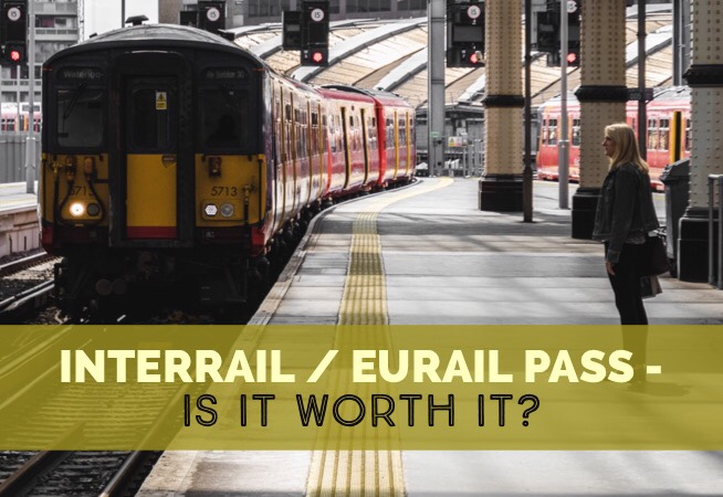 Interrail/Eurail Pass - Is It Really Worth It? (2019 Update)