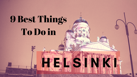 9 Best things to do in Helsinki, also in the winter