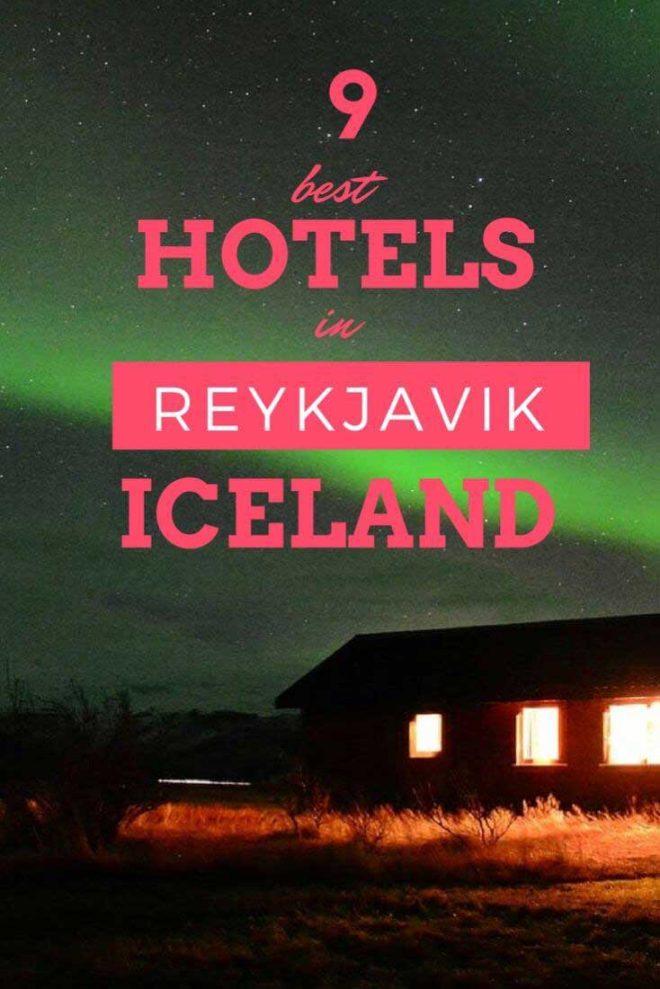 9 best hotels in Reykjavik iceland misstouristcom