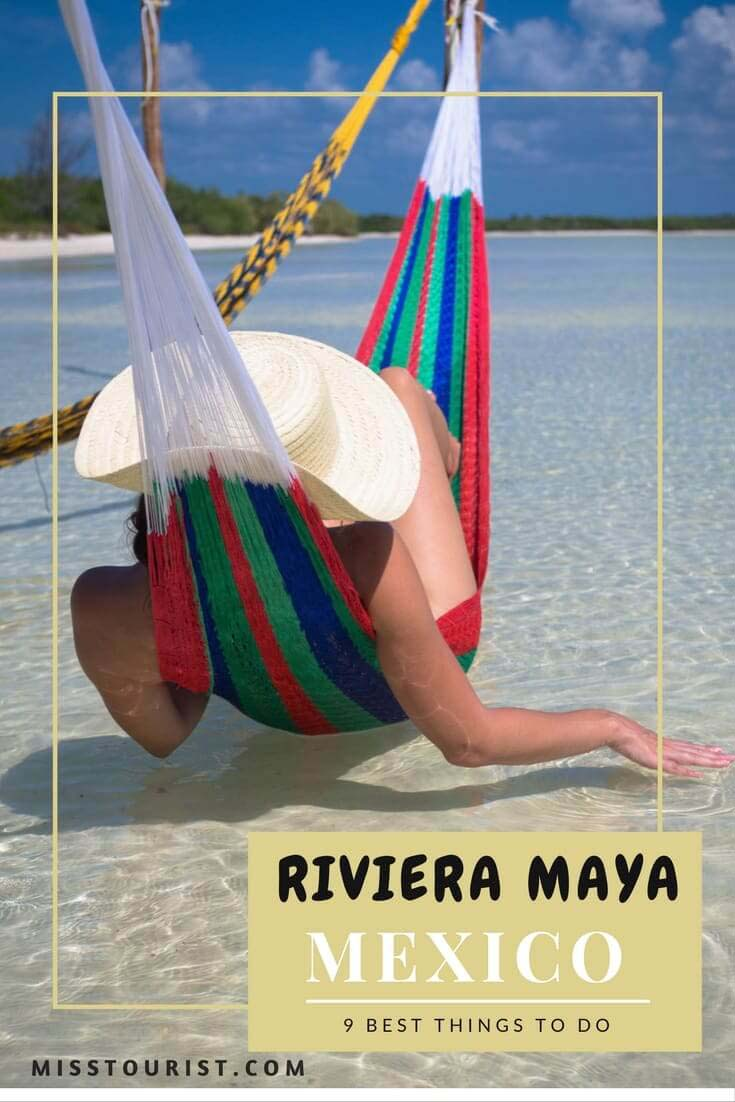 9 MUST SEE THINGS IN RIVIERA MAYA – MEXICO TRAVEL GUIDE misstouristcom3