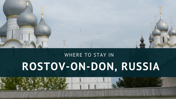 Where to stay in Rostov on Don