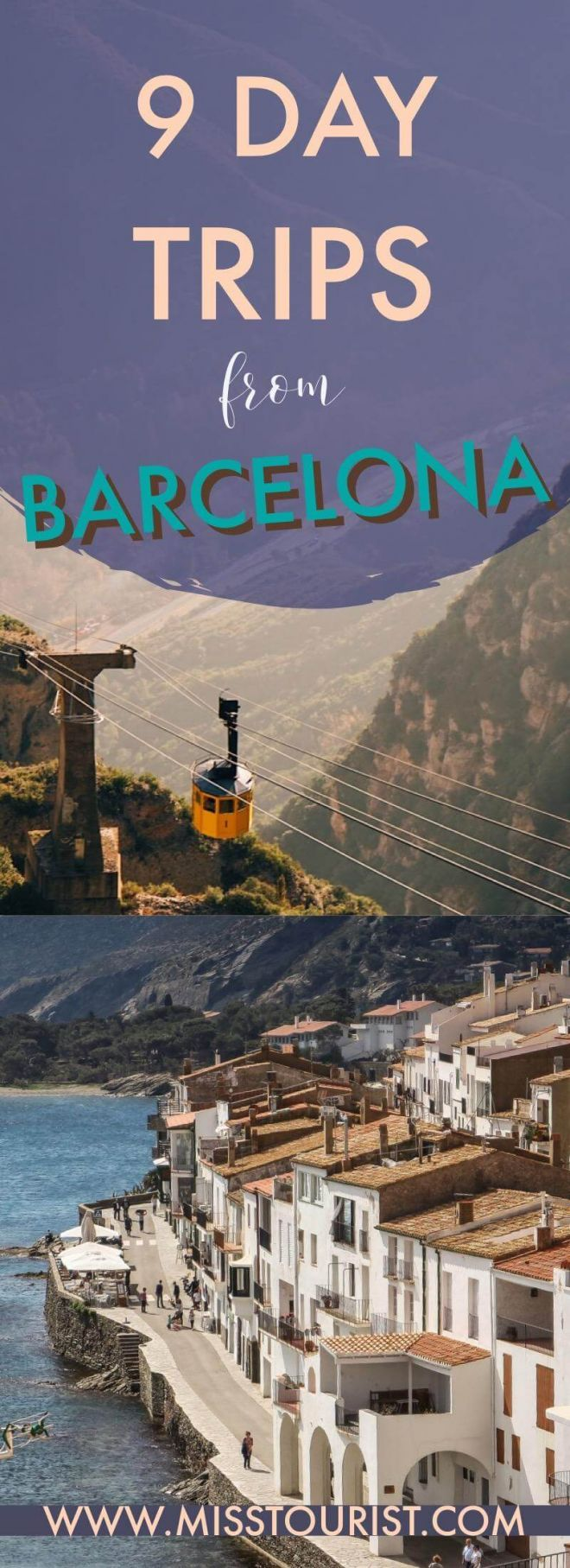 9 day trips from Barcelona pin it for later 1