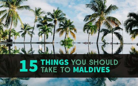 15 things you should take to maldives cover