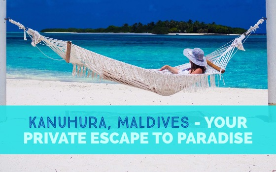 Kanuhura Resort in the Maldives Your Private Escape cover
