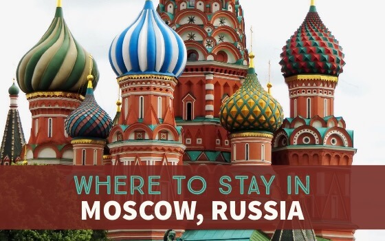 Where To Stay In Moscow Russia Hotel Recommendation cover