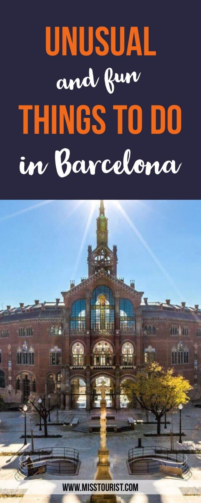 pin 1 Unusual and Fun Things To Do in Barcelona Spain