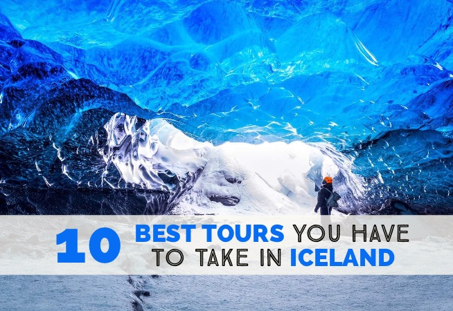 10 Best Tours You Have To Take in Iceland cover2