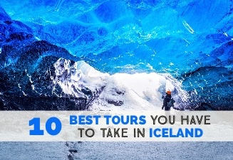 10 Best Tours you have to take in Iceland cover