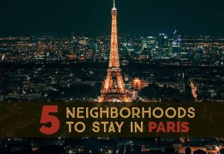 5 Neighborhoods To Stay In Paris + Hotel Recommendations for Each - cover