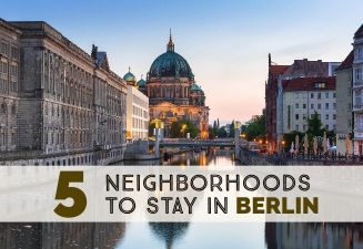 5 Best Neighborhoods To Stay In Berlin cover