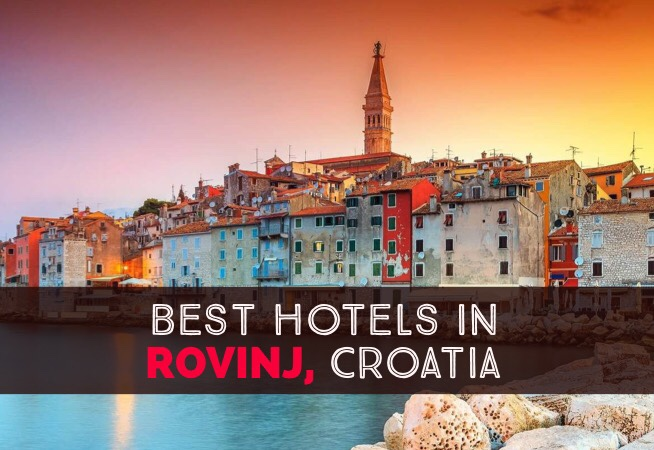 Where To Stay in Rovinj Croatia Best Hotels cover