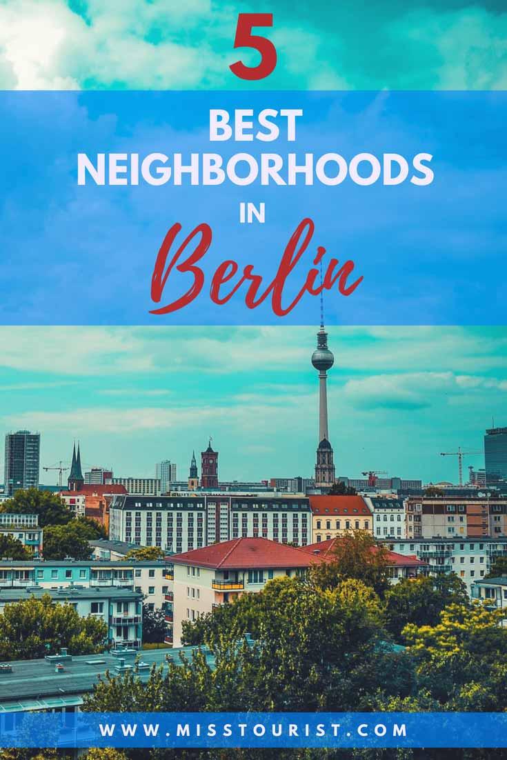 5 Best Neighborhoods To Stay In Berlin