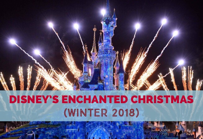 Disney's Enchanted Christmas – a magical event in the winter of 2018 cover