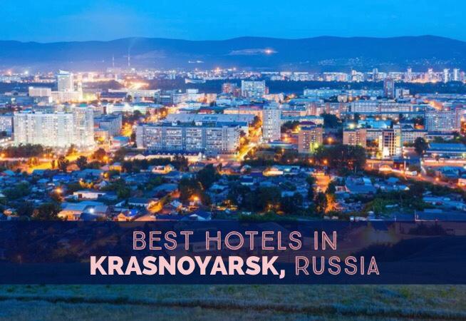 Best hotels in Krasnoyarsk Russia