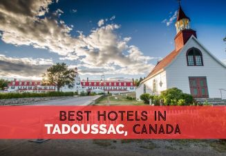 Where To Stay in Tadoussac Canada – Best Hotels cover